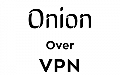 What is Onion over VPN & What are the Pros and Cons?